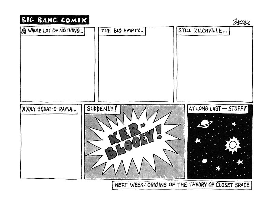 Big Bang Comix Drawing by Jack Ziegler