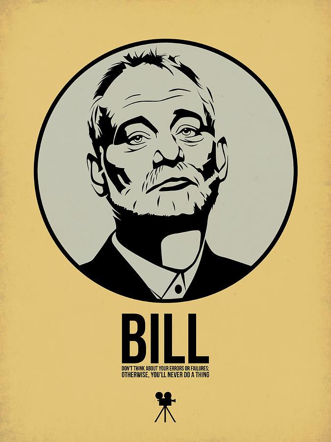 Movies Digital Art - Bill Poster 1 by Naxart Studio