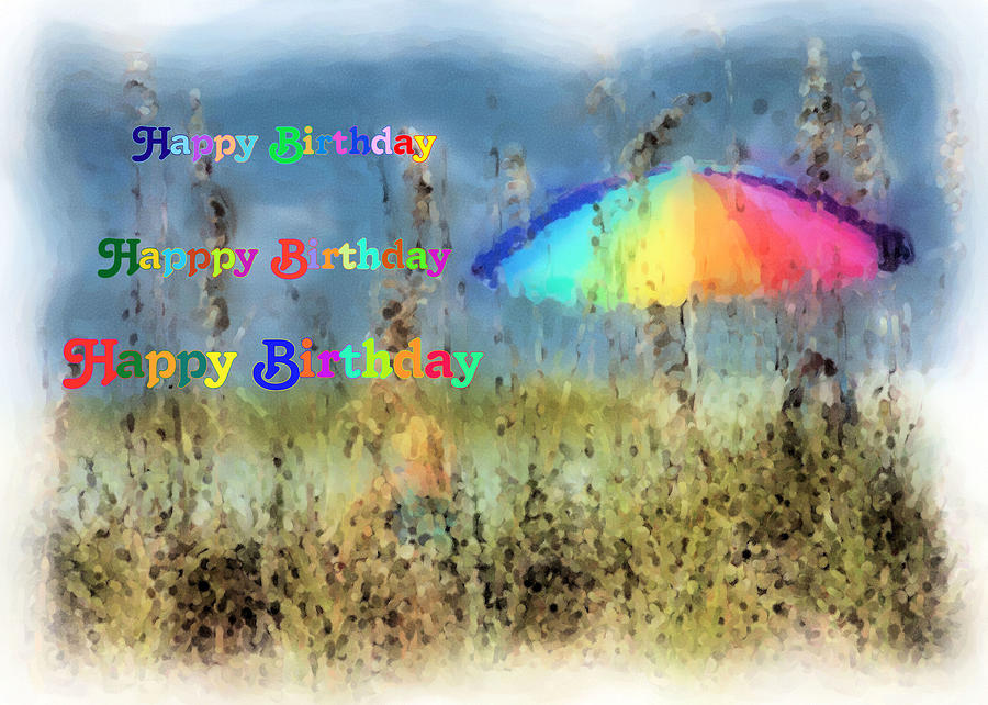 Birthday Card Beach Umbrella Digital Art By Rosalie Scanlon