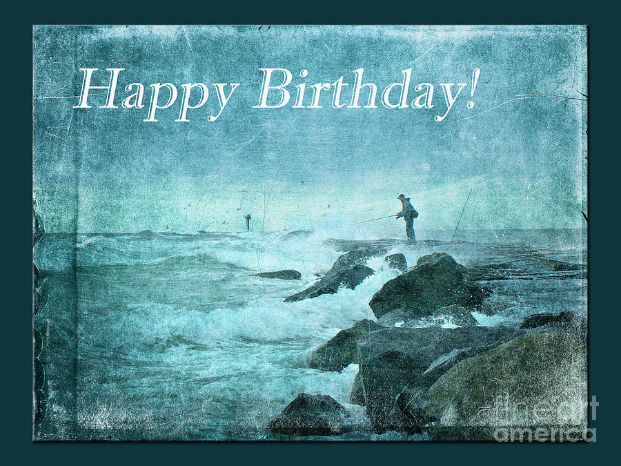 Birthday Greeting Card Fishing On The Jetty Photograph by Mother – Nature Birthday Card