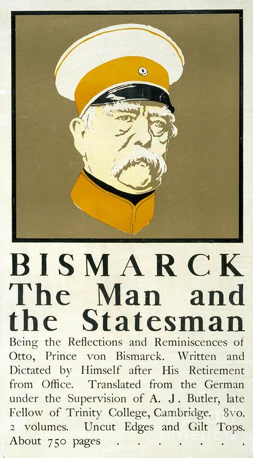 Bismarck The Man And The Statesman Poster Showing Portrait Bust Of Otto Von Bismarck German State Drawing by Edward Penfield