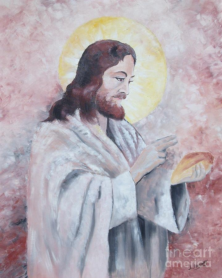 Jesus Painting - Blessing Of The Bread by Jim Janeway