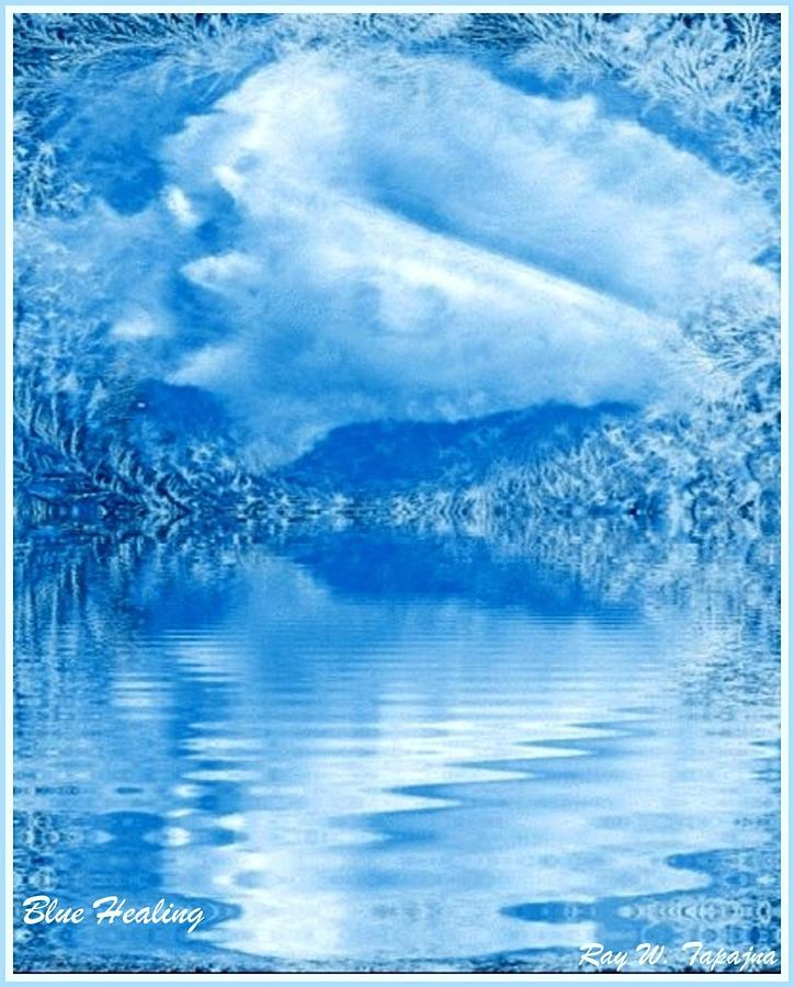 Healing Blue Mixed Media - Blue Healing by Ray Tapajna