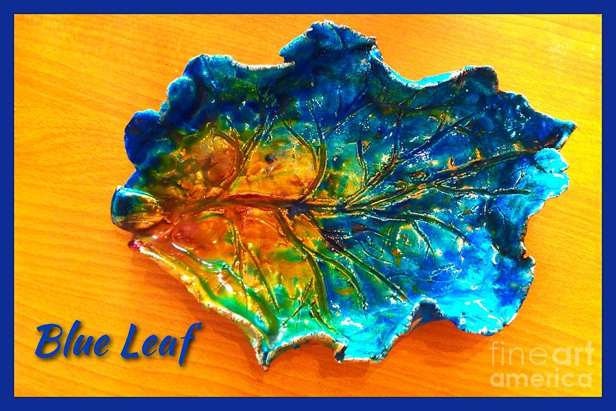 Autumn Ceramic Art - Blue Leaf Ceramic Design by Joan-Violet Stretch
