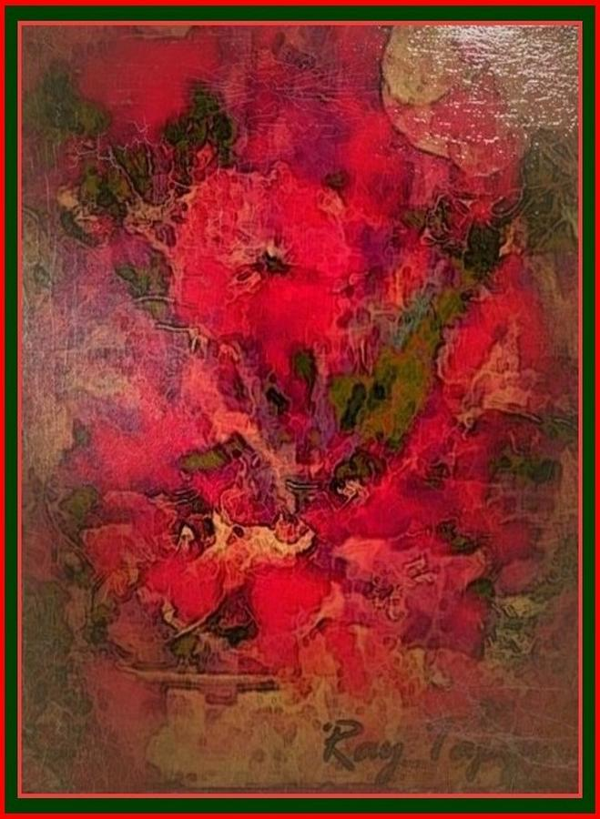 Flowers Mixed Media - Blushing Red Flowers  by Ray Tapajna