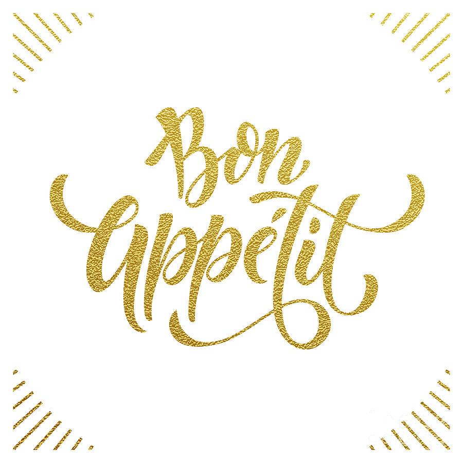 Symbol Digital Art - Bon Appetit Text.  Gold Text On White by Ron Dale