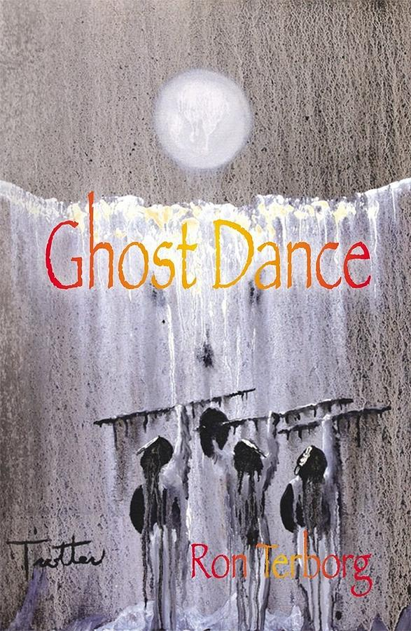 Native American Painting - Book Cover Ghost Dance by Ron Terborg  My Painting by Patrick Trotter