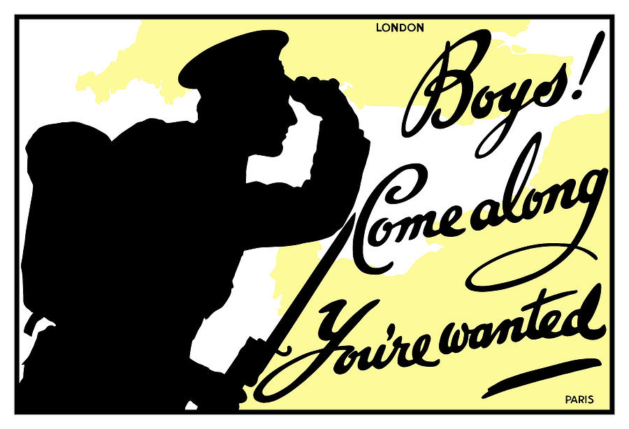 Wwi Painting - Boys Come Along Youre Wanted by War Is Hell Store