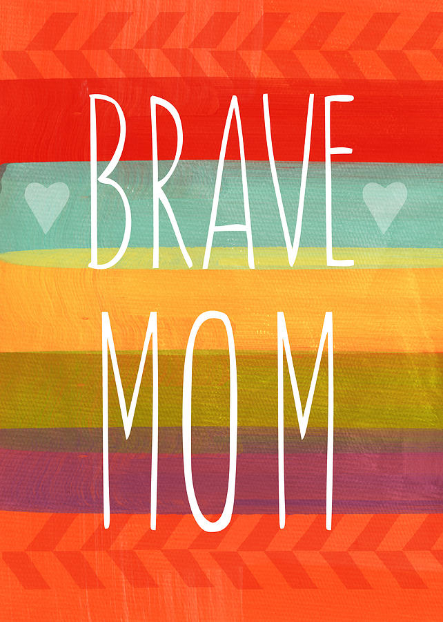 Brave Mom - Colorful Greeting Card Painting