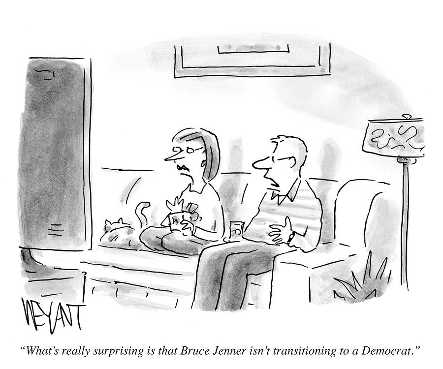 Bruce Jenner Drawing - Bruce Jenner Isnt Transitioning To A Democrat by Christopher Weyant