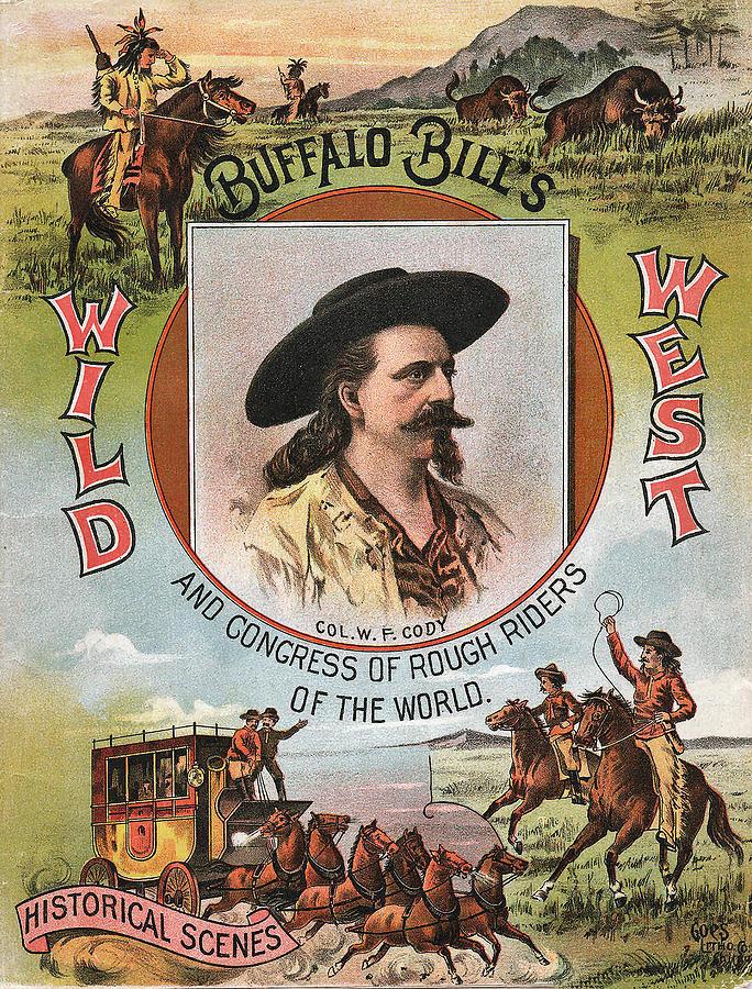 Buffalo Bill Digital Art - Buffalo Bills Wild West by Unknown