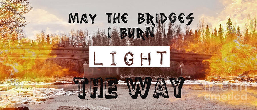 Bridges Photograph - Burning Bridges by Jennifer Kimberly
