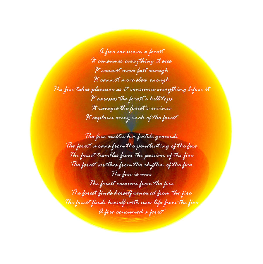 Poem Photograph - Burning Orb With Poem by Brent Dolliver