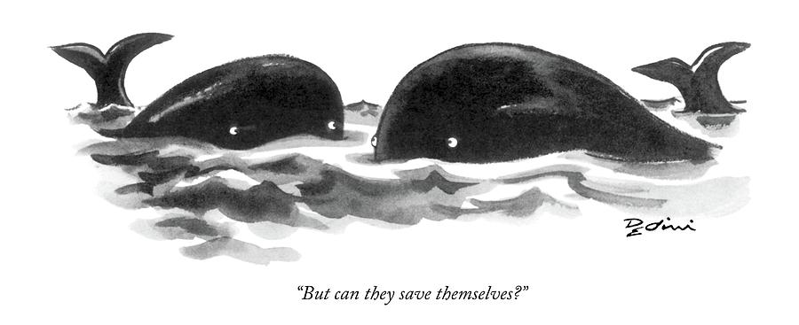But Can They Save Themselves? Drawing by Eldon Dedini