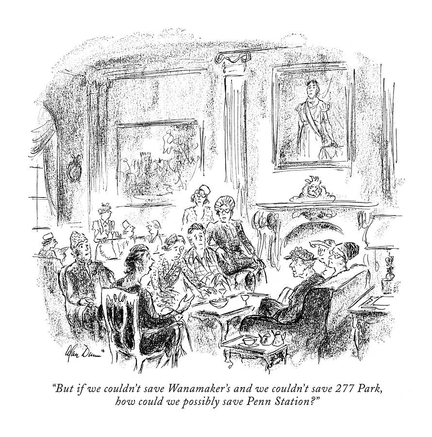 September 8th Drawing - But If We Couldnt Save Wanamakers by Alan Dunn