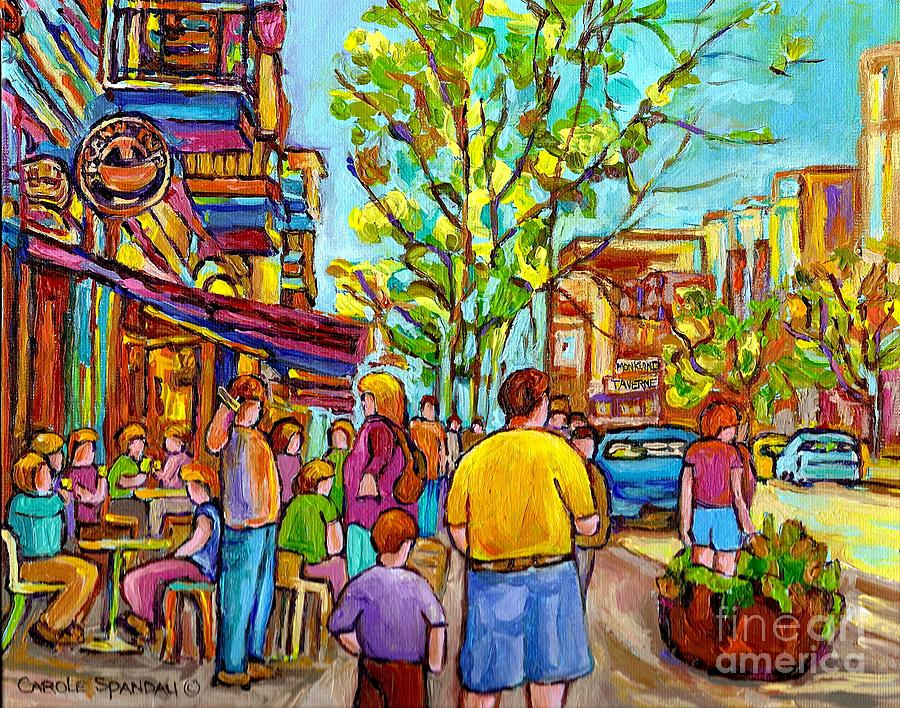 Montreal Painting - Cafes In Springtime by Carole Spandau