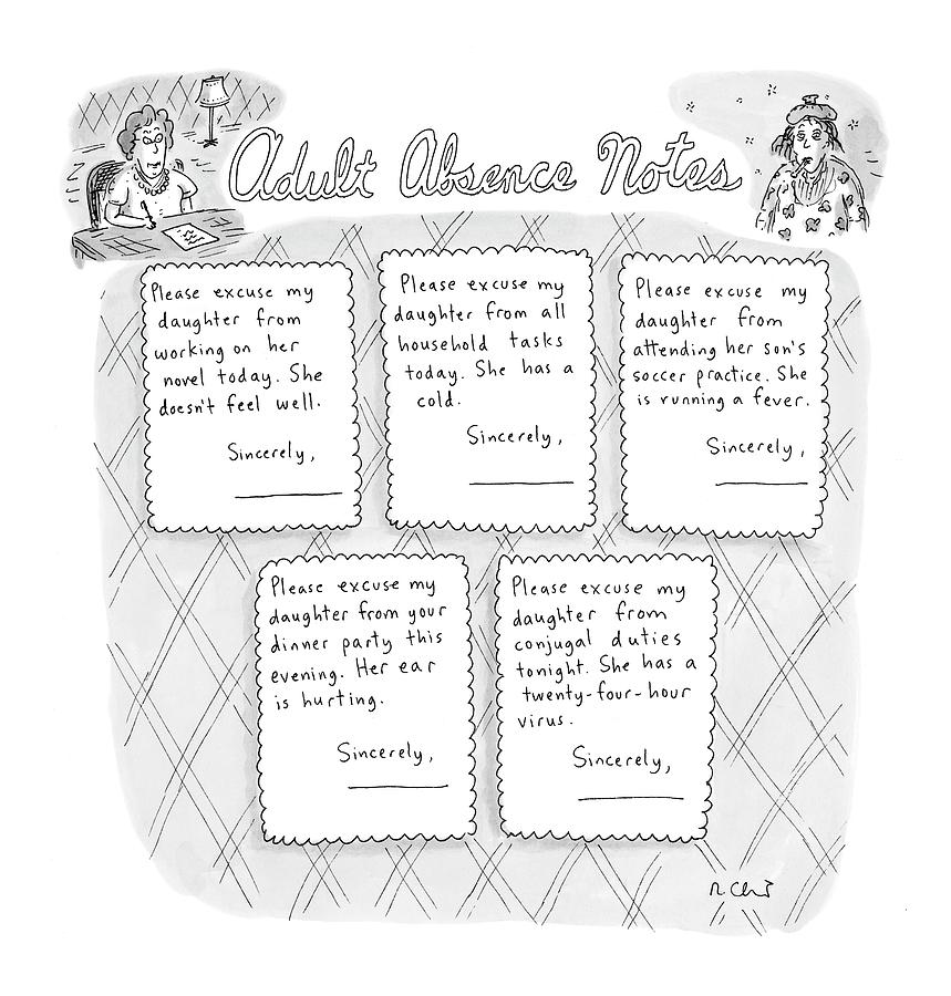 Captionless: Adult Absence Notes Drawing by Roz Chast