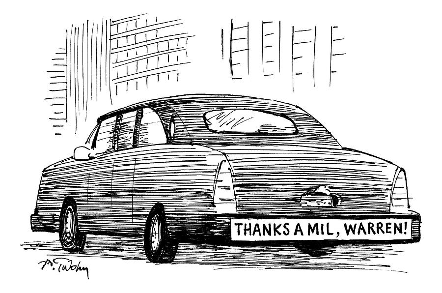 Captionless. Bumper Sticker On Car Reads: Thanks Drawing by Mike Twohy
