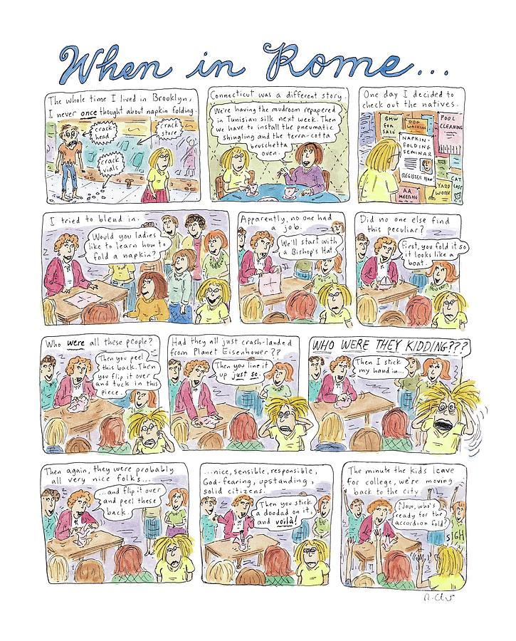 Captionless: When In Rome Drawing by Roz Chast