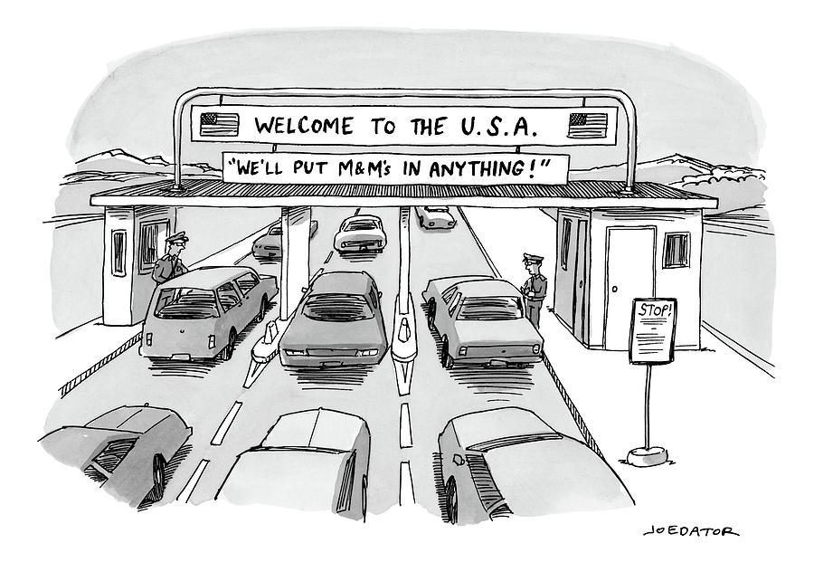 Welcome to the USA Drawing by Joe Dator