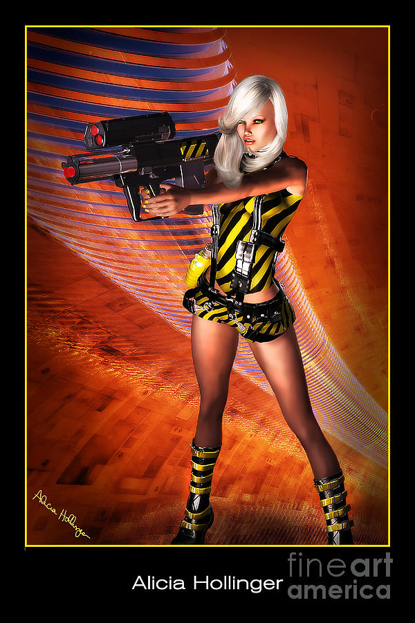 Sci-fi Mixed Media - Caution Sci-fi Blonde With A Gun by Alicia Hollinger