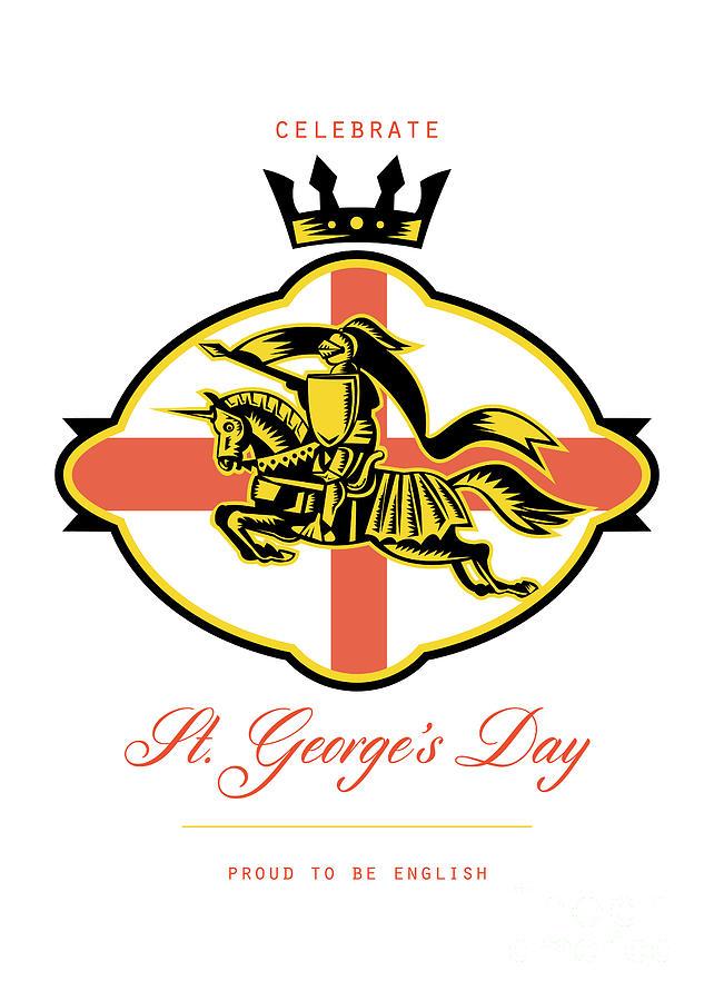 St George Digital Art - Celebrate St. George Day Proud To Be English Retro Poster by Aloysius Patrimonio