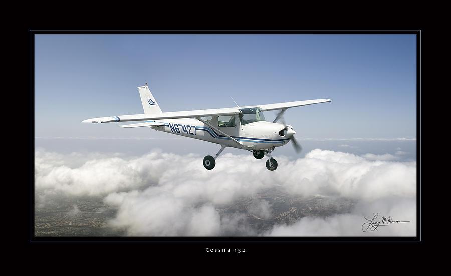 Cessna 152 Photograph by Larry McManus