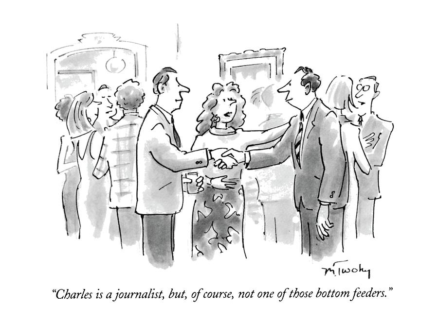 Charles Is A Journalist Drawing by Mike Twohy