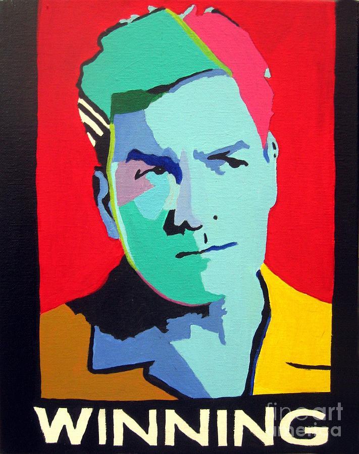 Charlie Sheen Winning Painting - Charlie Sheen Winning by Venus