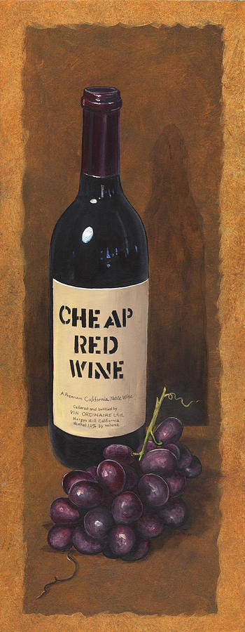 Wine Artwork Painting - Cheap Red Wine by Terri  Meyer
