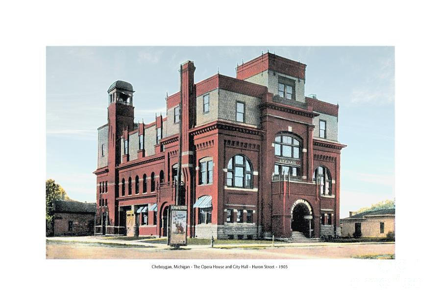 1905 Digital Art - Cheboygan Michigan - Opera House And City Hall - Huron Street - 1905 by John Madison