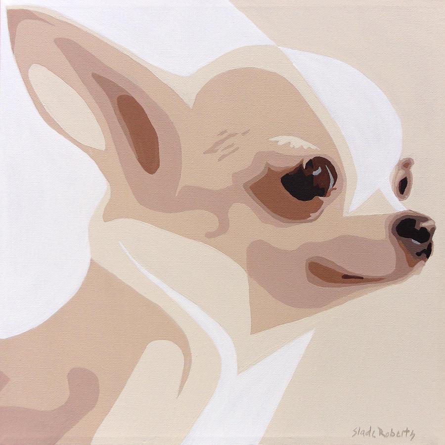 Chihuahua Painting - Chihuahua by Slade Roberts