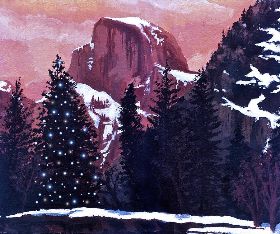 Christmas Painting - Christmas At Half Dome by Sara Coolidge