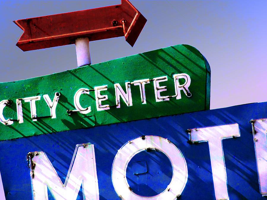 Motel Photograph - City Center Motel by Gail Lawnicki