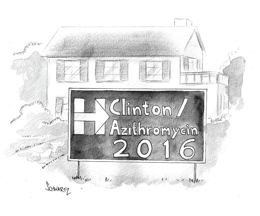 Clinton/azithromycin Drawing by Benjamin Schwartz