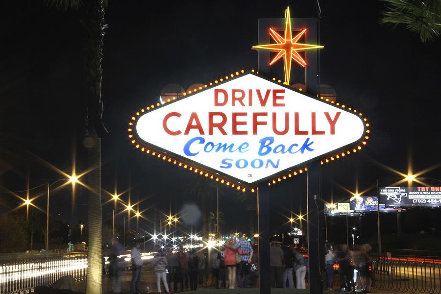Come Back Soon Photograph - Come Back Soon Las Vegas  by Mike McGlothlen