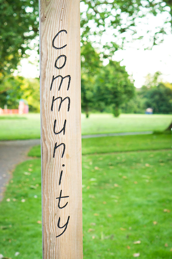 Community Photograph - Community Sign by Tom Gowanlock