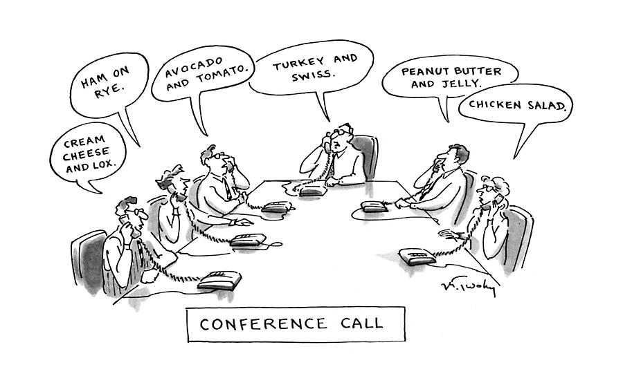 Conference Call Drawing by Mike Twohy