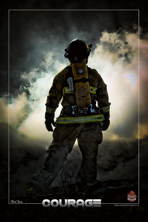 Firefighter Photograph - Courage by Mitchell Brown
