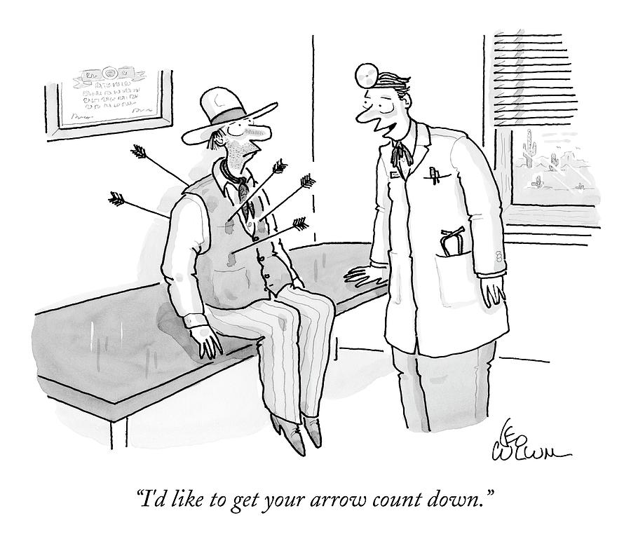 Cowboy Shot With Arrows In Doctors Office Drawing by Leo Cullum