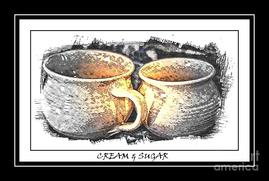 Cream And Sugar Photograph - Cream And Sugar - Pottery by Barbara Griffin