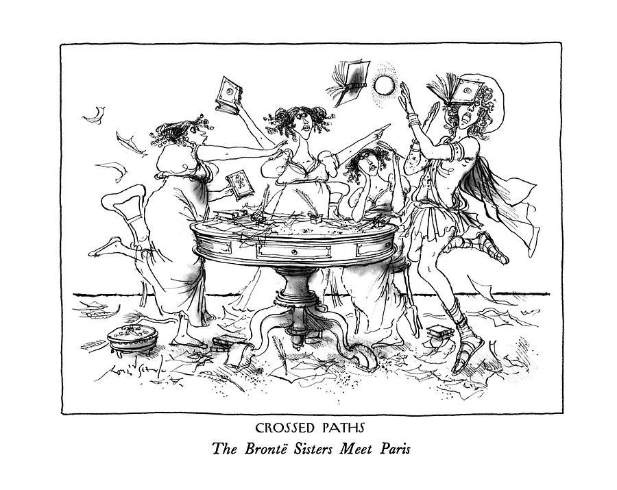 Crossed Paths The Bronte Sisters Meet Paris Drawing by Ronald Searle