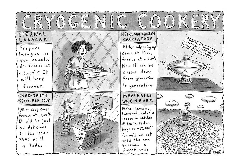 Cryogenic Cookery Drawing by Roz Chast