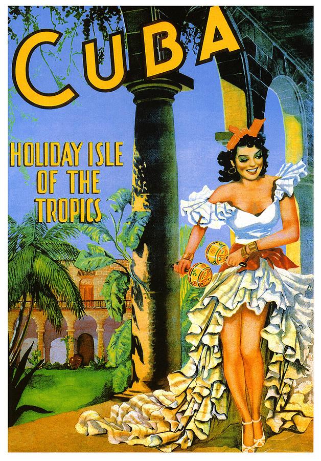 Cuba Holiday Isle Of The Tropics Digital Art By Georgia
