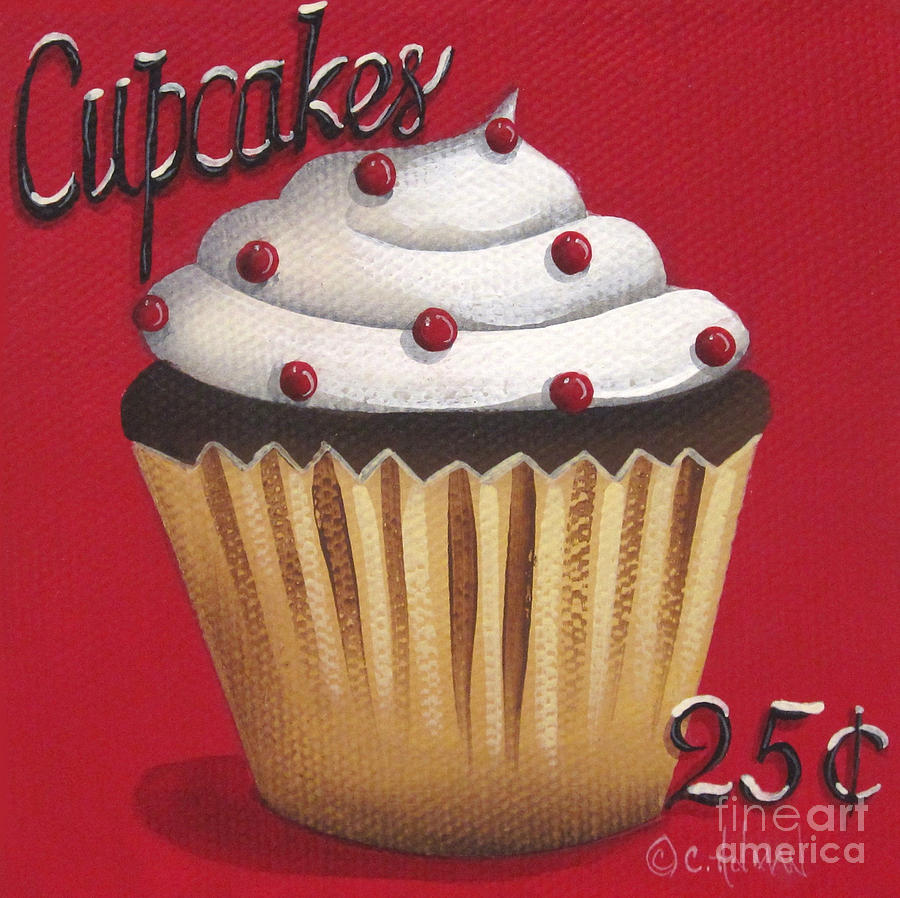 Print Painting - Cupcakes 25 Cents by Catherine Holman