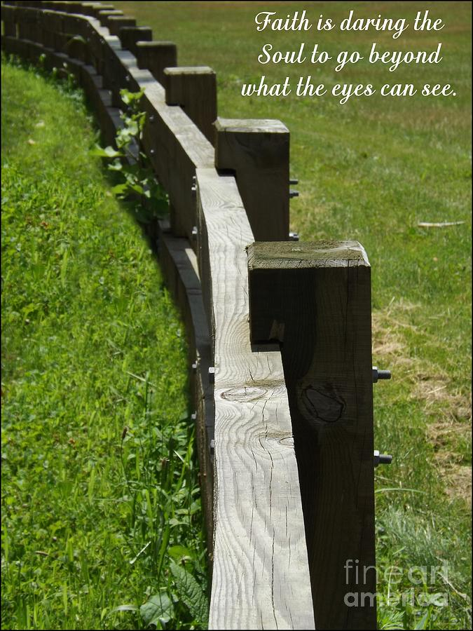 Fence Photograph - Daring The Soul by Sara  Raber
