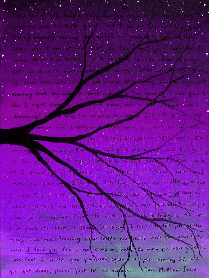 Lyric dave matthews lyrics : Dave Matthews Band Crush Lyric Art - Purple Painting by Michelle ...