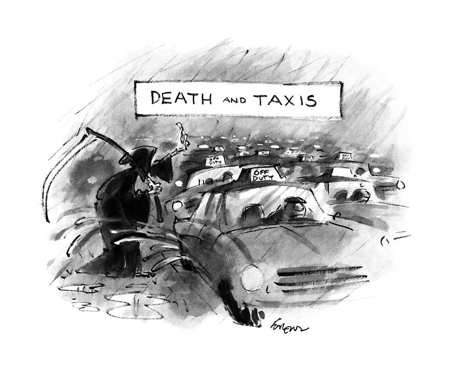 Death And Taxis Drawing by Lee Lorenz