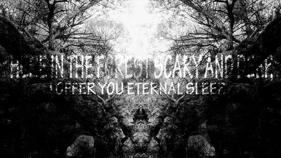 Halloween Digital Art - Deep Forest Quote  by Svetoslav Sokolov