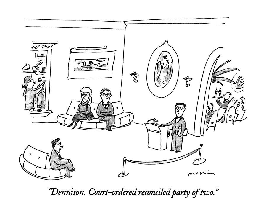 Dennison.  Court-ordered Reconciled Party Of Two Drawing by Michael Maslin